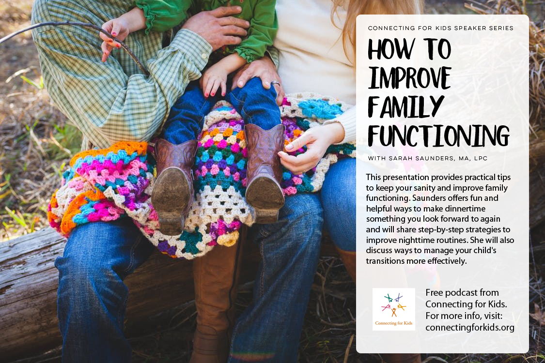 How to Improve Family Functioning Free Podcast from Connecting for Kids
