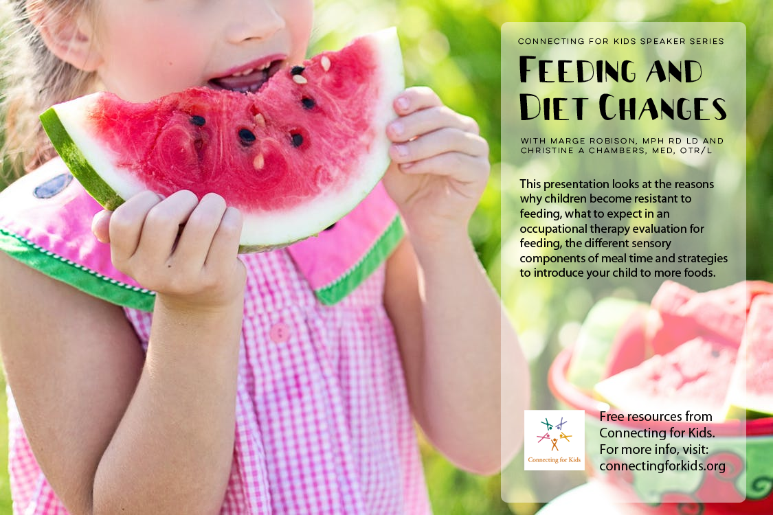 Feeding and Diet Changes  Free resources from Connecting for Kids