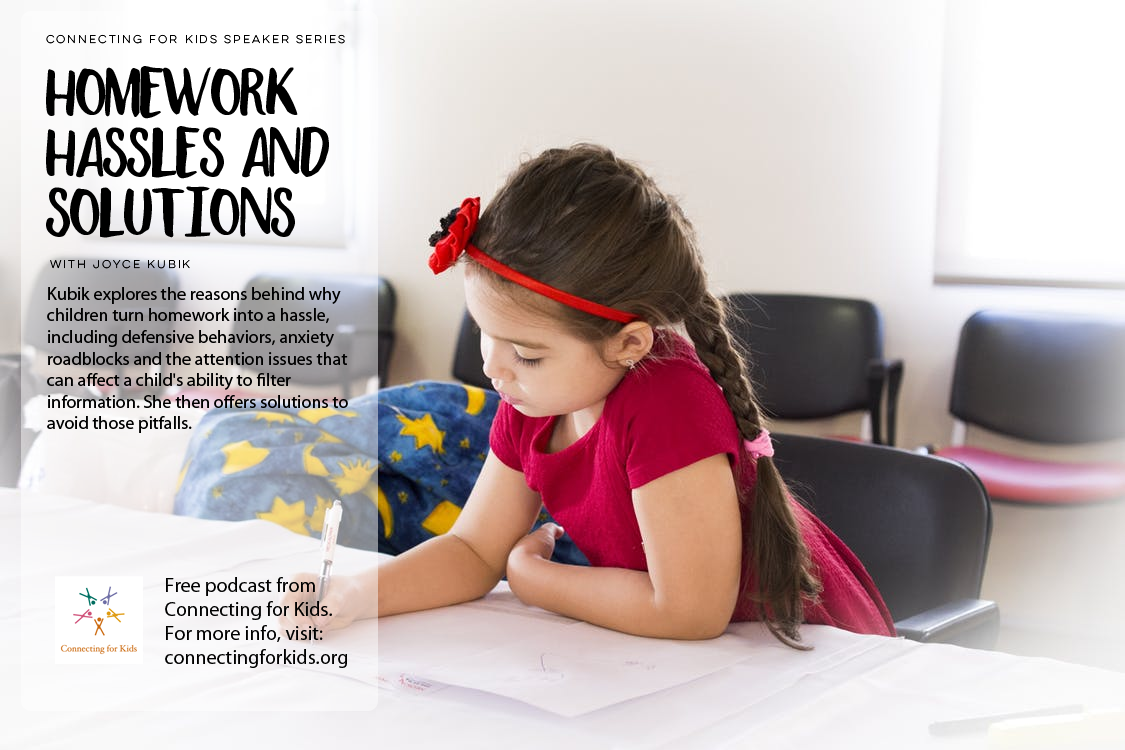 Homework Hassles and Solutions Free Podcast from Connecting for Kids