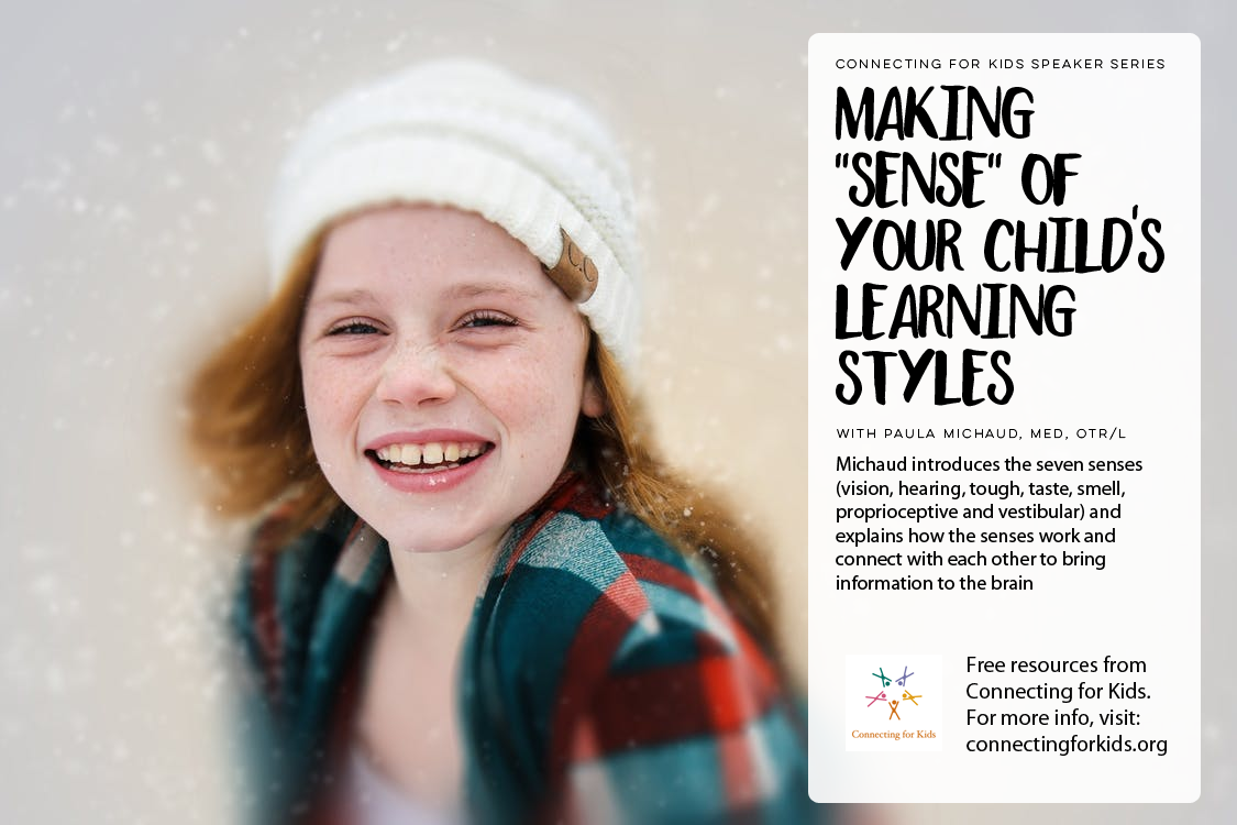 Making Sense of Your Child's Learning Style Free Resources from Connecting for Kids