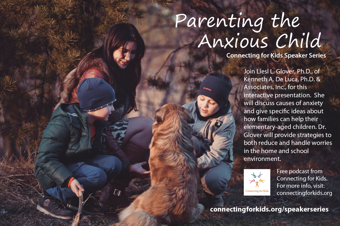 Parenting the Anxious Child Free Podcast from Connecting for Kids