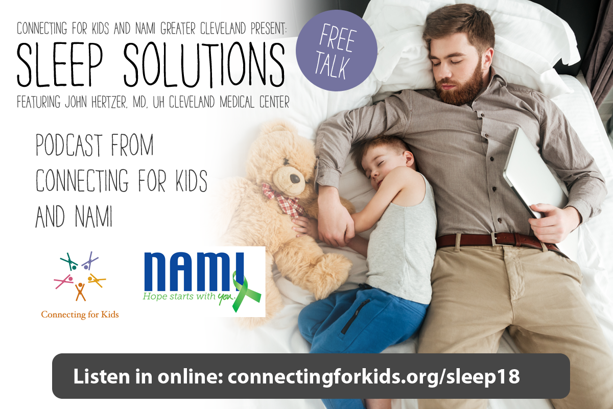 Sleep Solutions Free Podcast from Connecting for Kids and NAMI