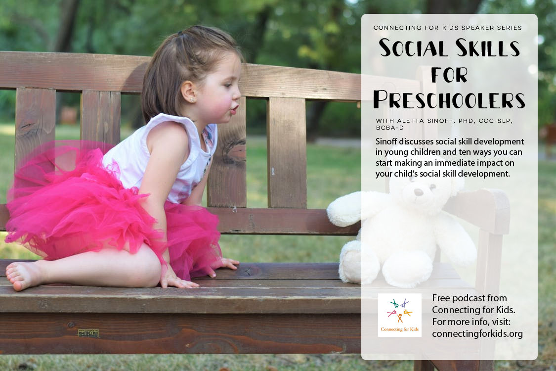 Social Skills for Preschoolers Free podcast from Connecting for Kids
